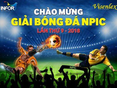 Chào mừng giải bóng đá NPIC Lần 9 năm 2018